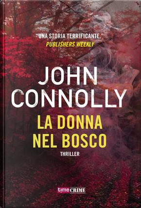La donna nel bosco by John Connolly