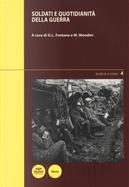 Soldati e quotidianità della guerra