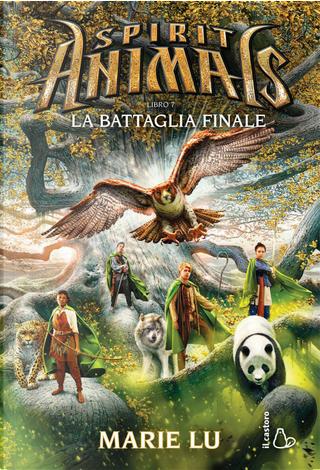 La battaglia finale. Spirit animals. Vol. 7 by Marie Lu