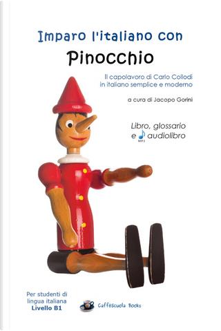Imparo l'italiano con Pinocchio. Per studenti di livello intermedio B1