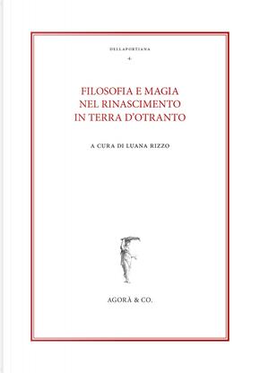 Filosofia e magia nel Rinascimento in terra d'Otranto