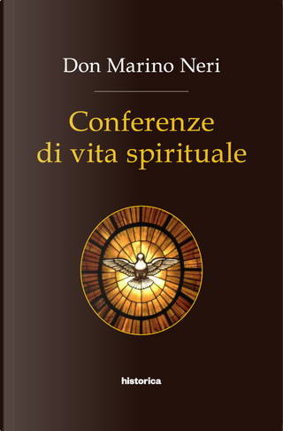 Conferenze di vita spirituale by Marino Neri