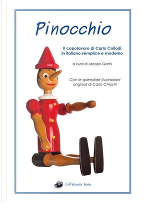 Pinocchio. Illustrato e in italiano semplice e moderno by Carlo Collodi