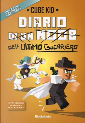 Diario dell'ultimo guerriero by Cube Kid