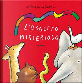 L'oggetto misterioso by Antonella Abbatiello