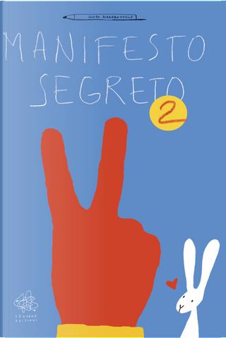 Manifesto segreto. Vol. 2 by Guido Scarabottolo