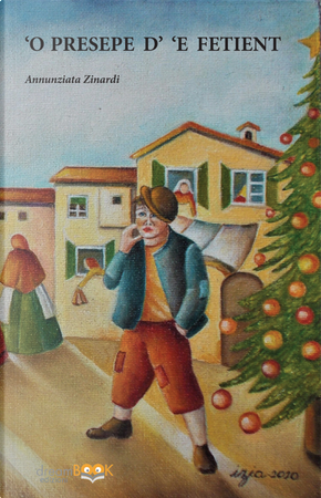 'O presepe d' 'e fetiente by Annunziata Zinardi