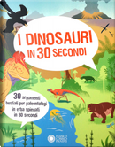 I dinosauri in 30 secondi by Sean Callery