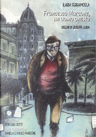 Francesco Marcone, un uomo onesto by Ilaria Ferramosca
