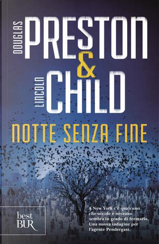 Notte senza fine by Douglas Preston, Lincoln Child