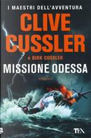 Missione Odessa by Clive Cussler, Dirk Cussler