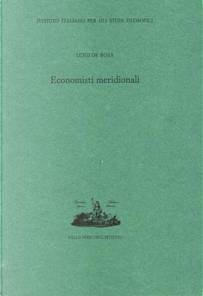 Economisti meridionali by Luigi De Rosa