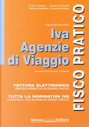 Iva agenzie di viaggio. Fisco pratico by Claudio Clementel