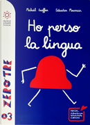 Ho perso la lingua by Michaël Escoffier, Sebastien Mourrain