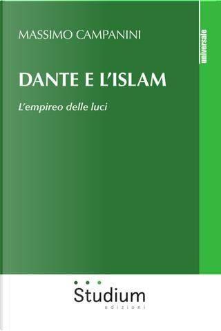 Dante e l'Islam. L'empireo delle luci by Massimo Campanini