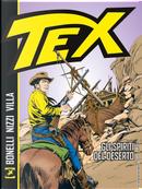 Tex. Gli spiriti del deserto by Claudio Nizzi, Gianluigi Bonelli