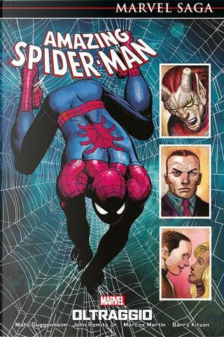 Oltraggio. Amazing Spider-Man. Vol. 7 by Barry Kitson, John Jr. Romita, Marc Guggenheim, Marcos Martin