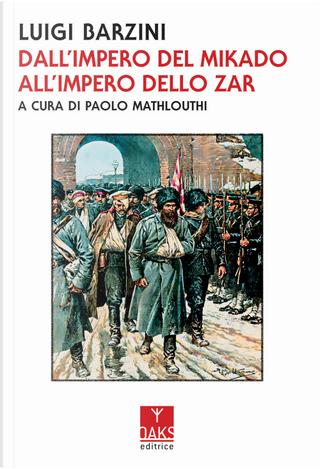 Dall'impero del mikado all'impero dello zar by Luigi Barzini