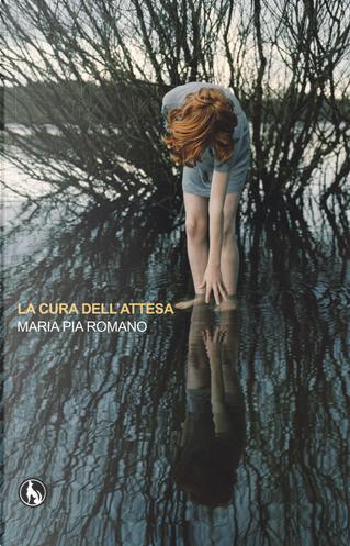 La cura dell'attesa by Maria Pia Romano
