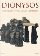 Diònysos. Arte, architettura, musica e blablabla. Vol. 3