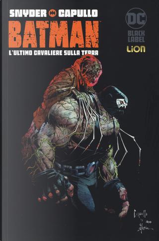 L'ultimo cavaliere sulla terra. Batman. Vol. 2 by Scott Snyder