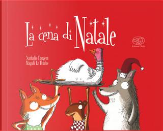 La cena di Natale. Ediz. mini by Nathalie Dargent