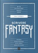 Scrivere fantasy by Max Gobbo