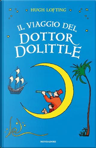 Il viaggio del Dottor Dolittle by Hugh Lofting