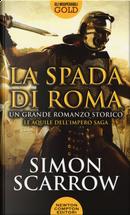 La spada di Roma by Simon Scarrow