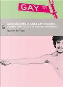 Laico alfabeto in salsa gay piccante. L'ordine del creato e le creature disordinate by Franco Buffoni