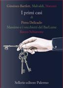 I primi casi di Petra Delicado, Massimo e i vecchietti del BarLume, Rocco Schiavone by Alicia Gimenez-Bartlett, Antonio Manzini, Marco Malvaldi
