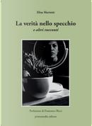 La verità nello specchio e altri racconti by Elisa Mariotti
