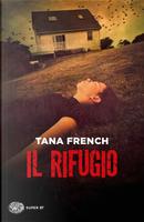 Il rifugio by Tana French