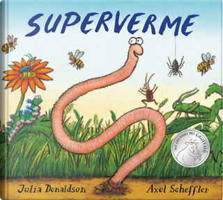 Superverme by Axel Scheffler, Julia Donaldson
