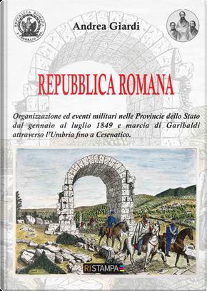 Repubblica Romana by Andrea Giardi