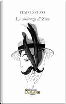 La coscienza di Zeno by Italo Svevo