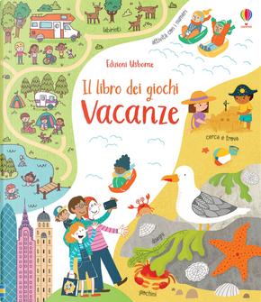 Vacanze. Il libro dei giochi by Rebecca Gilpin
