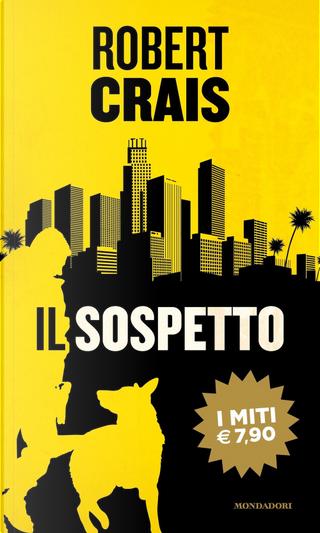 Il sospetto by Robert Crais