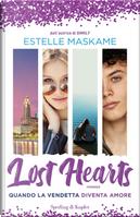 Lost hearts. Quando la vendetta diventa amore by Estelle Maskame