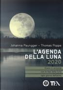 L'agenda della luna 2020 by Johanna Paungger, Thomas Poppe