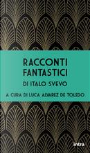 Racconti fantastici by Italo Svevo