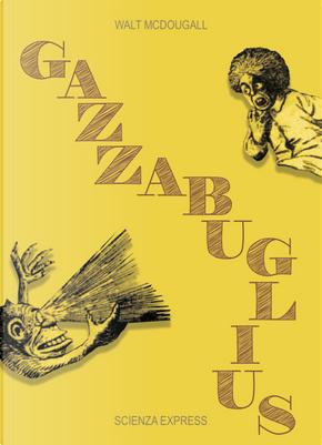 Gazzabuglius by Walt McDougall