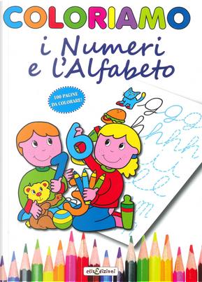 Coloriamo i numeri e l'alfabeto