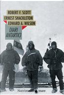 Diari antartici by Edward O. Wilson, Ernest Shackleton, Robert F. Scott