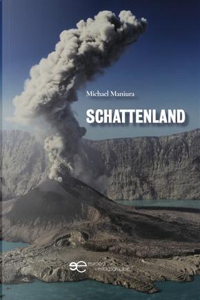 Schattenland by Michael Maniura