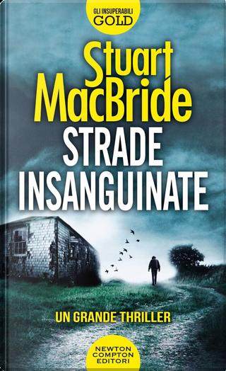 Strade insanguinate by Stuart MacBride