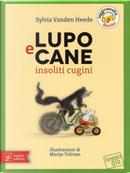 Lupo e Cane insoliti cugini by Sylvia Vanden Heede