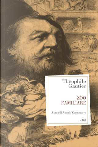 Zoo familiare by Théophile Gautier