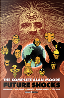 The complete Alan Moore. Future Shocks by Alan Moore