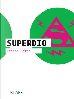 SuperDio by Franco Sardo